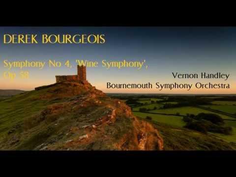 Derek Bourgeois: Symphony No 4, 'Wine Symphony' [Handley-Bournemouth SO]
