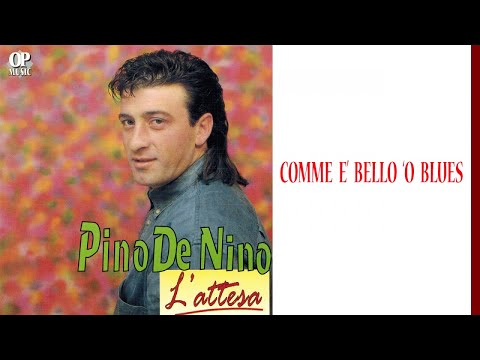 Pino De Nino - Comme è bello 'o blues