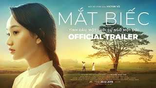 MẮT BIẾC - OFFICIAL TRAILER