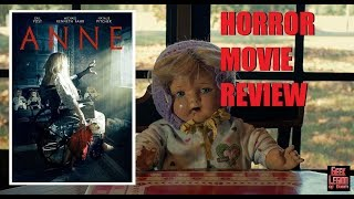 ANNE ( 2018 Gail Yost ) Drama Horror Movie Review