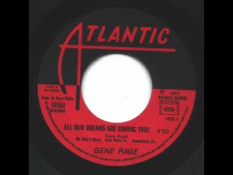 Gene Page    All Our Dreams Are Coming True