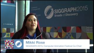 Siggraph 2015 - Computer Animation Festival, Program Chair Preview