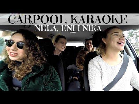 CARPOOL KARAOKE - Nela, Eni i Nika
