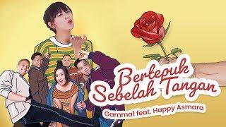 Download Gamma1 ft Happy Asmara - Bertepuk Sebelah Tangan   Official Music Video