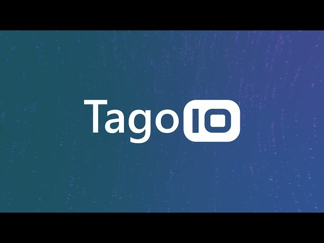 Meet TagoIO - The Cloud Platform for IoT Applications