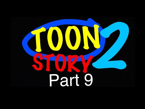 """Toon Story 2"" Part 9 - Crossing The Road"