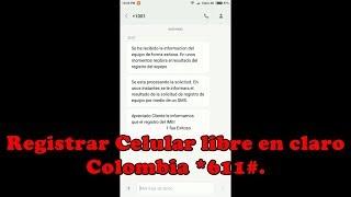 Registrar Celular libre en Claro colombia *611#
