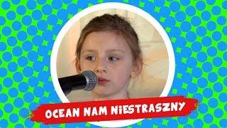 Agata Chlipalska - Ocean nam niestraszny - Śpiewające Brzdące