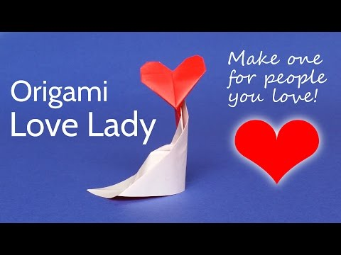 Awesome Origami Heart: the Love Lady! ♥ Easy Valentine DIY Gift Idea or Mother's Day Treat