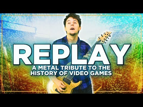 Replay (2019): A Metal Tribute To The History Of Video Games
