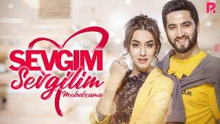 Sevgim, sevgilim (o'zbek film) | Севгим, севгилим (узбекфильм)