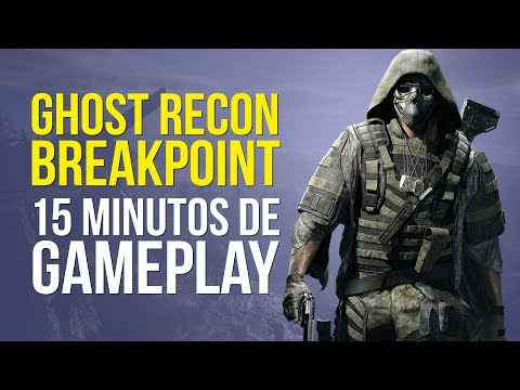 GHOST RECON BREAKPOINT, 15 minutos de GAMEPLAY