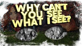 Visual Poetry/Spoken Word - Why can't you see, what I see?