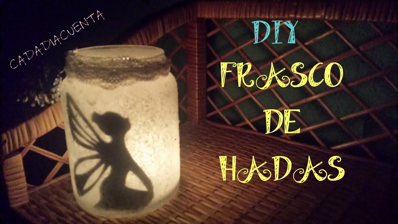 Lamparas De Hadas Diy Frasco De Hadas Youtube