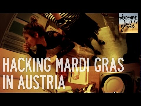 Hacking Mardi Gras In Austria | Austria Part 2