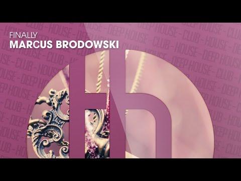 Marcus Brodowski - Finally (Official)