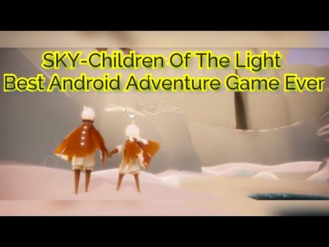 Sky- Children of the light gameplay | best android adventure game ever | under 300mb