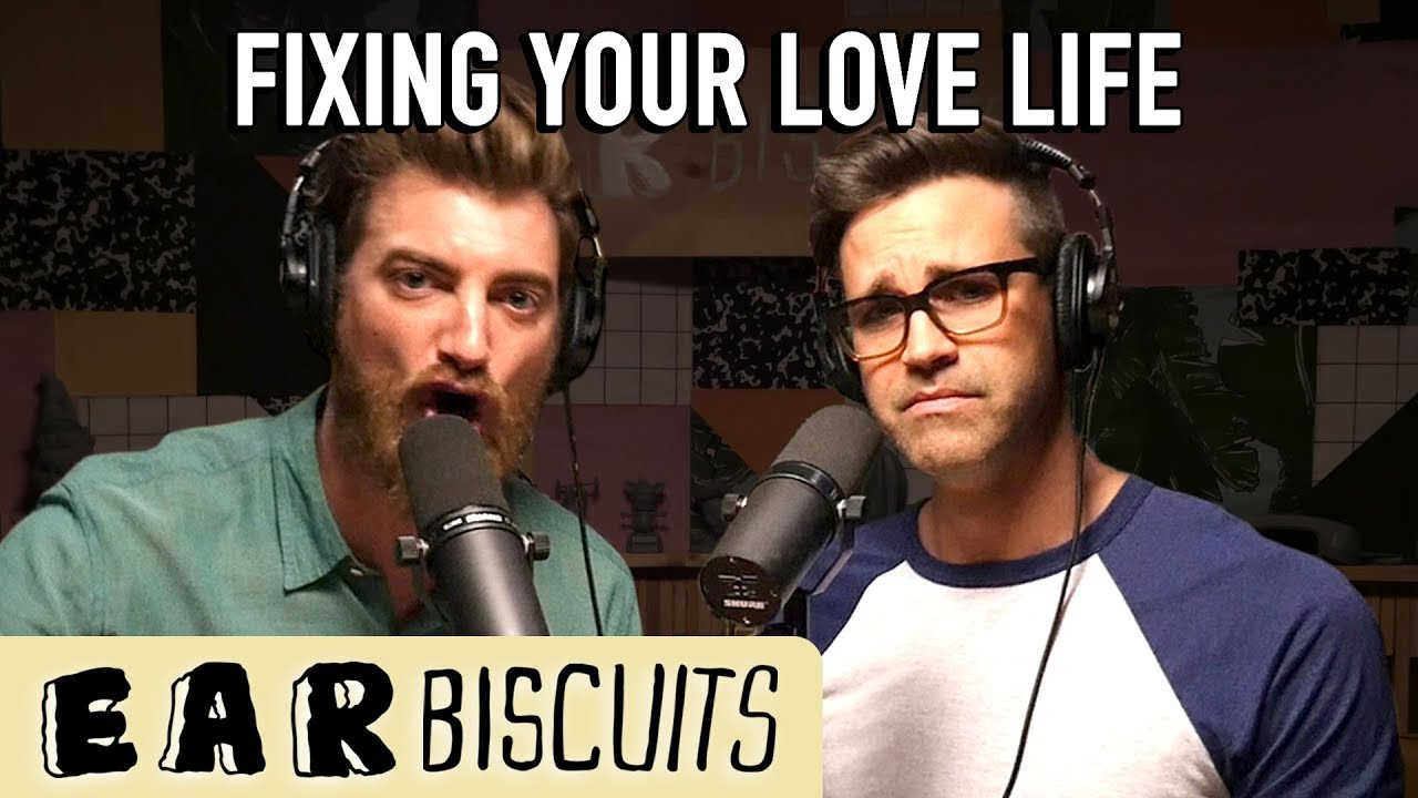 fixing-your-love-life-ear-biscuits