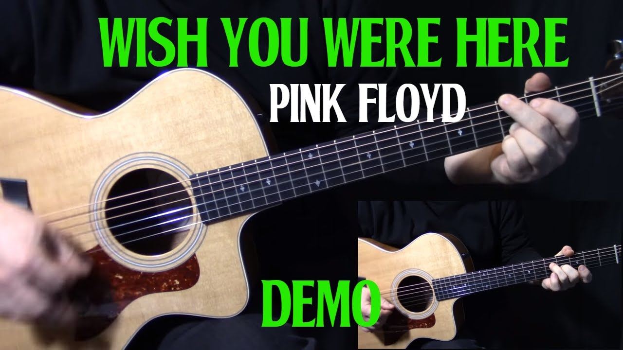 How To Play Wish You Were Here On Guitar By Pink Floyd Acoustic Guitar Lesson DEMO YouTube
