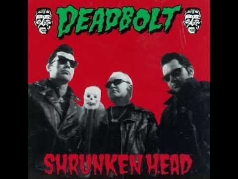 """Deadbolt   """"The Scariest Band in the World"""""""