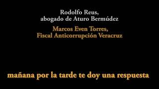 Dan a conocer audio de negociación entre Winckler y Yunes negociando defensa de Arturo Bermúdez