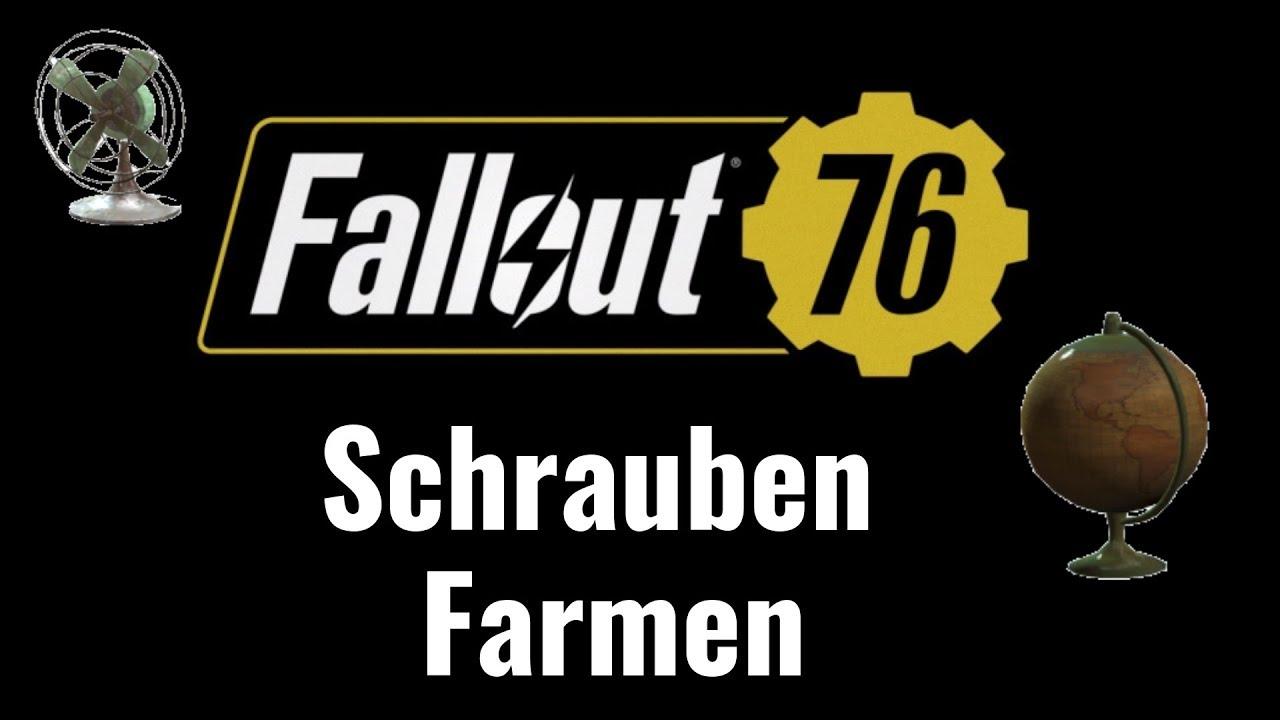 fallout 76 schrauben farmen