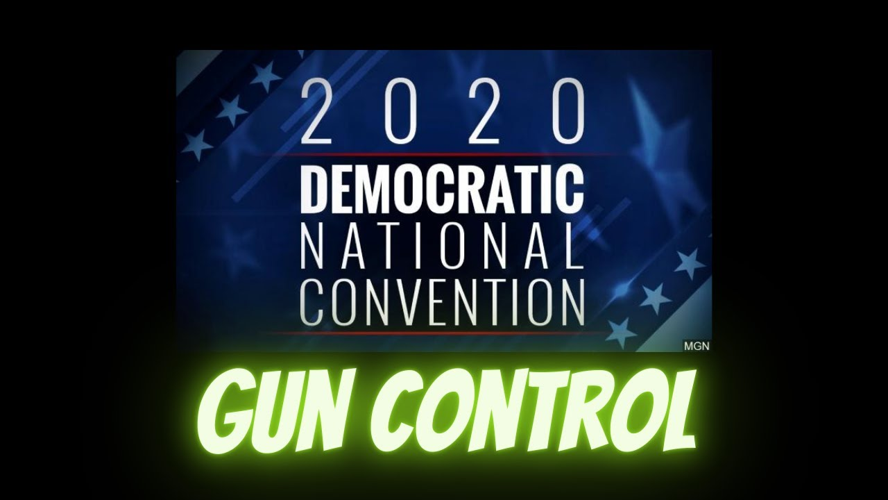 The Democrat National Convention Posts Anti-Gun Agenda