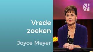 De vrede zoeken en nastreven – Joyce Meyer – God ontmoeten
