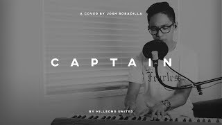 Captain - Hillsong United (Cover) by Josh Bobadilla