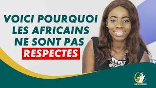 POURQUOI LES AFRICAINS NE SONT PAS RESPECTES EN EUROPE :JE VOUS DONNE LES RAISONS