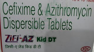 ZiFi - AZ Kid tablet ( Best antibiotic for Typhiod Fever ) use and side effect full hindi reviews