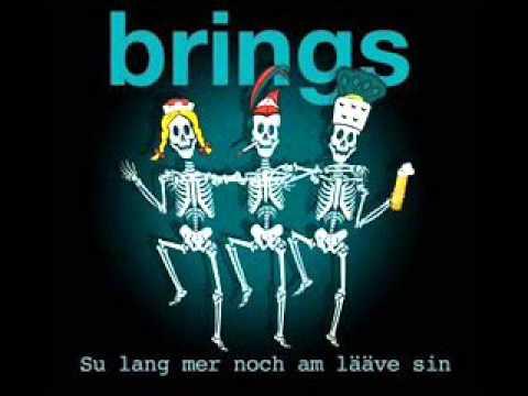Brings - Su lan mer noch am Lääve sin (Lyrics)