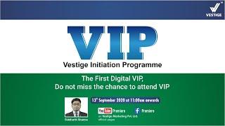 Vestige Initiation Programme (VIP) | Virtual Training Program