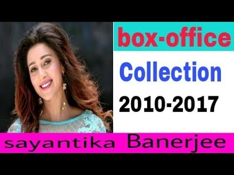 Sayantika Banerjee box office collection Records and Analysis (2010-2017) |bollyfun 2 you|