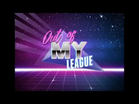 """""""Out of My League"""" - an 80's pop pastiche!"""