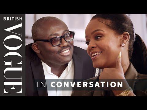 Edward Enninful Meets Rihanna | British Vogue