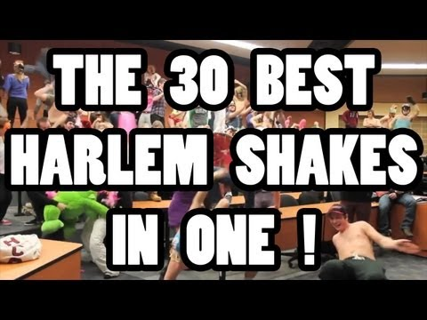 THE 30 BEST HARLEM SHAKES IN ONE