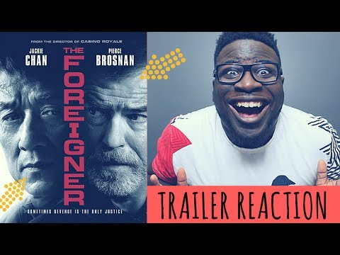 THE FOREIGNER - TRAILER REACTION & REVIEW (CRAZY REACTION!!)