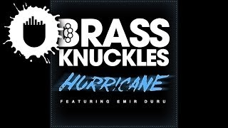 Brass Knuckles feat. Emir Duru - Hurricane (Corporate Slackrs Remix) (Cover Art)