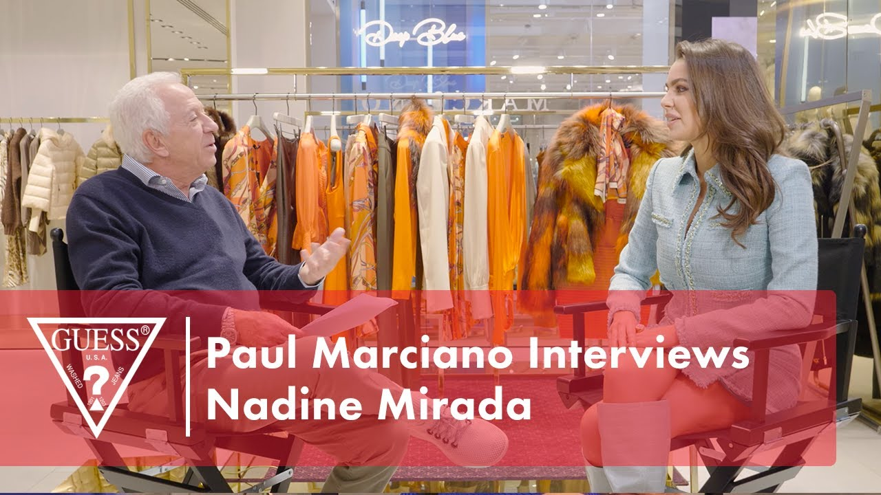Paul Marciano Interviews Nadine Mirada