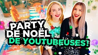 ON ORGANISE UN PARTY DE NOËL DE YOUTUBEUSES! | 2e peau