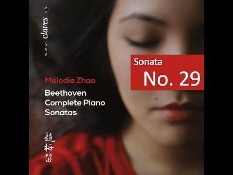 """Mélodie Zhao - L.v. Beethoven: Complete Piano Sonatas / Sonata No. 29 """"Hammerklavier"""""""