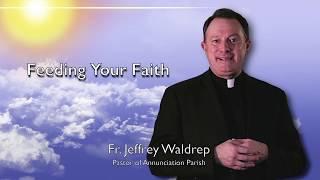Feeding Your Faith