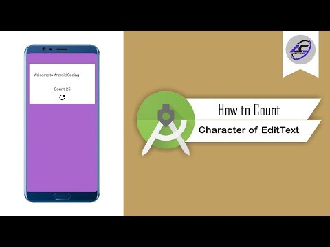 How To Count Character Of EditText In Android Studio | CountCharacter | Android Coding