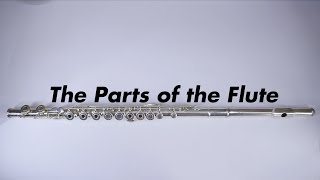 The Parts of the Flute