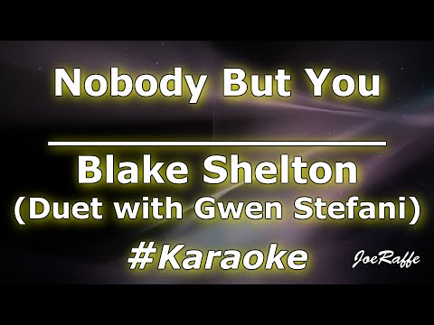 Blake Shelton - Nobody But You Duet with Gwen Stefani Karaoke