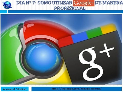 COMO UTILIZAR LA RED SOCIAL GOOGLE PLUS
