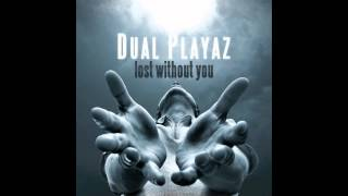 Dual Playaz - Lost Without You (Die Hoerer Remix) // DANCECLUSIVE //