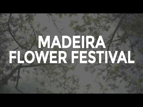 Madeira Flower Festival by Visit Portugal