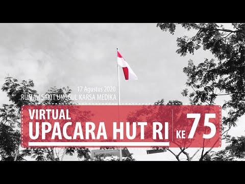 UPACARA VIRTUAL HUT RI KE-75, SENIN 17 AGUSTUS 2020